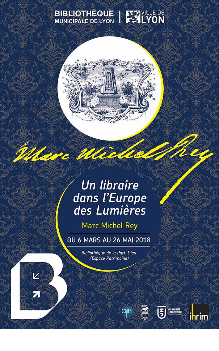 Un libraire dans l'Europe des Lumières – Marc Michel Rey