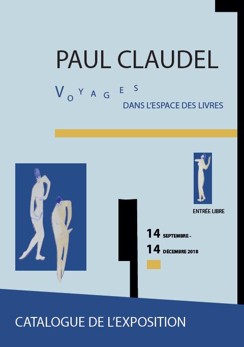 Exposition Paul Claudel : voyages dans l'espace des livres