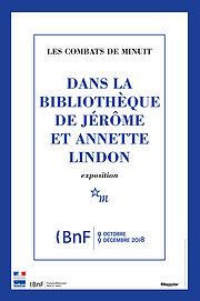 Les combats de Minuit : dans la bibliothèque de Jérôme et Annette Lindon