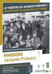 Le théâtre de Jacques Prévert : l'aventure du groupe Octobre