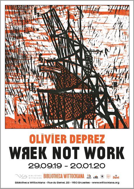 WREK NOT WORK – Olivier Deprez