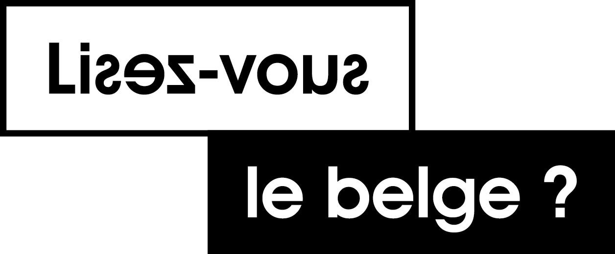 « Lisez-vous le belge ? »